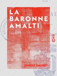 La Baronne Amalti