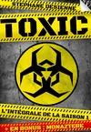 Livre numérique Toxic - l'intégrale de la saison 1