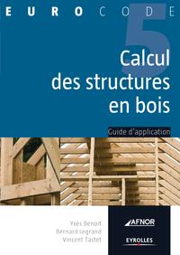 Calcul des structures en bois, GUIDE D'APPLICATION - EUROCODE 5
