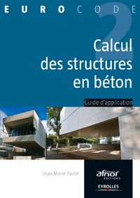 Calcul des structures en béton, GUIDE D'APPLICATION