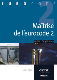 Maîtrise de l'Eurocode 2, GUIDE D'APPLICATION