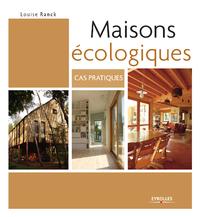 Maisons écologiques, CAS PRATIQUES