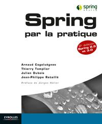 Spring par la pratique - Spring 2.5 et 3.0, SPRING 2.5 ET 3.0