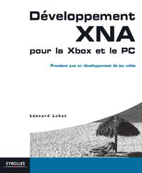 Développement XNA pour la Xbox et le PC, PREMIERS PAS EN DÉVELOPPEMENT DE JEU VIDÉO