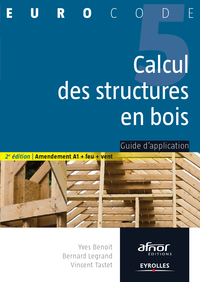 Calcul des structures en bois, GUIDE D'APPLICATION - AMENDEMENT A1 + FEU + VENT