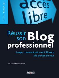 Réussir son blog professionnel, IMAGE, COMMUNICATION ET INFLUENCE À LA PORTÉE DE TOUS