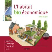 L'habitat bio-économique, ISOLATION - CHAUFFAGE - ELECTRICITÉ - EAU