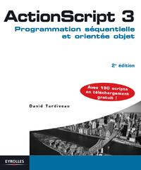 ActionScript 3, PROGRAMMATION SÉQUENTIELLE ET ORIENTÉE OBJET
