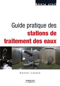 Guide pratique des stations de traitement des eaux, GÉNIE CIVIL
