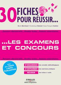 30 fiches pour réussir les examens et concours