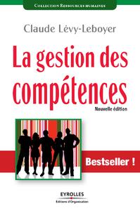 La gestion des compétences, UNE DÉMARCHE ESSENTIELLE POUR LA COMPÉTITIVITÉ DES ENTREPRISES
