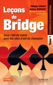 Leçons de bridge, SOUS L'OEIL DU COACH, AVEC LES CLINS D'OEIL DU CHAMPION