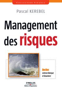 Management des risques, INCLUS, SECTEURS BANQUE ET ASSURANCE