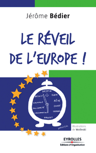 Le réveil de l'Europe !