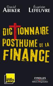 Dictionnaire posthume de la finance