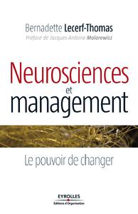 Neurosciences et management, LE POUVOIR DE CHANGER