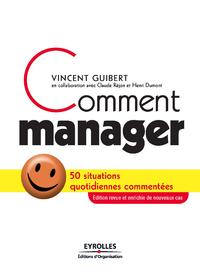 Comment manager, 50 SITUATIONS QUOTIDIENNES COMMENTÉES