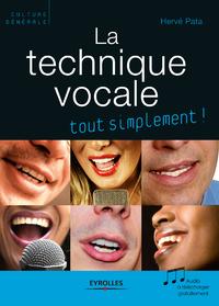 La technique vocale, TOUT SIMPLEMENT !