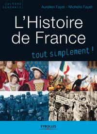 L'Histoire de France, TOUT SIMPLEMENT !