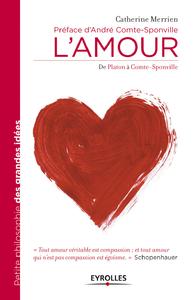L'amour, DE PLATON À COMTE-SPONVILLE