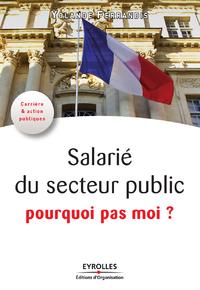 Salarié du service public, pourquoi pas moi ?