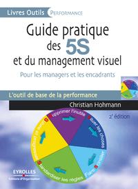 Guide pratique des 5S et du management visuel, POUR LES MANAGERS ET LES ENCADRANTS