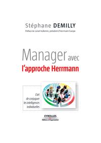 Manager avec l'approche Hermann, L'ART DE CONJUGUER LES INTELLIGENCES INDIVIDUELLES