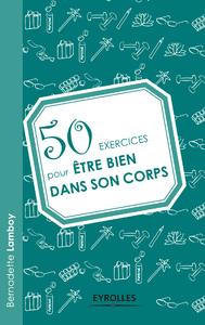 50 exercices pour être bien dans son corps