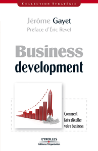 Business development, COMMENT FAIRE DÉCOLLER VOTRE BUSINESS