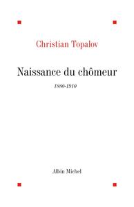 Naissance du chômeur, 1880-1910