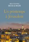 Livre numérique Un printemps à Jérusalem