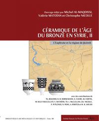 Céramique de l'âge du Bronze en Syrie, II. L'Euphrate et la région de Jézireh