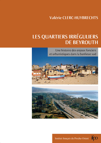 Les quartiers irréguliers de Beyrouth