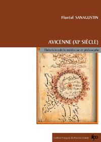 Avicenne (XIe siècle), théoricien de la médecine et philosophe