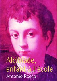 Alcibiade, enfant à l'école (gay)