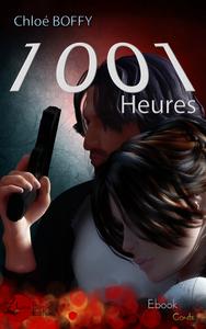 1001 Heures