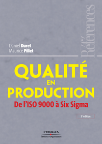 Qualité en production, DE L'ISO 9000 À SIX SIGMA