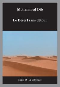 LE DESERT SANS RETOUR