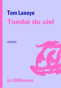 TOMBE DU CIEL