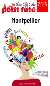 Montpellier 2015 Petit Futé (avec cartes, photos + avis des lecteurs)