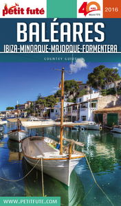 Baléares : Ibiza, Minorque, Majorque, Formentera : 2016