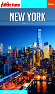 New York 2016 Petit Futé (avec cartes, photos + avis des lecteurs)