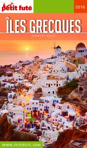 Îles Grecques 2016 Petit Futé (avec cartes, photos + avis des lecteurs)