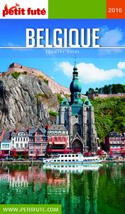 Belgique 2016 Petit Futé (avec cartes, photos + avis des lecteurs)