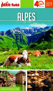 Alpes 2016-2017 Petit Futé (avec cartes, photos + avis des lecteurs)