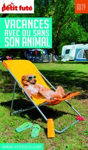 Vacances avec ou sans son animal 2016 Petit Futé (avec photos et avis des lecteurs)