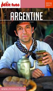 Argentine 2016-2017 Petit Futé (avec cartes, photos + avis des lecteurs)