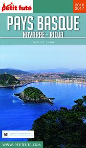 Pays Basque - Navarre - Rioja 2016-2017 Petit Futé (avec cartes, photos + avis des lecteurs)