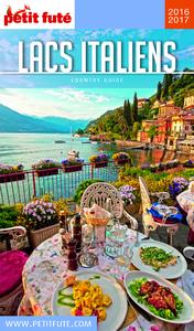 Lacs italiens 2016-2017 Petit Futé (avec cartes, photos + avis des lecteurs)