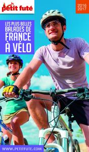 Les plus belles balades de France à vélo : 2016-2017